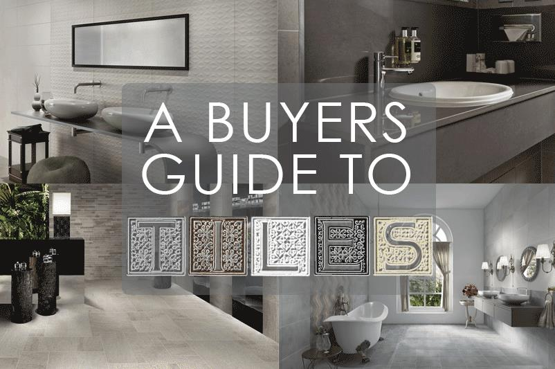A Buyers Guide to Tiles