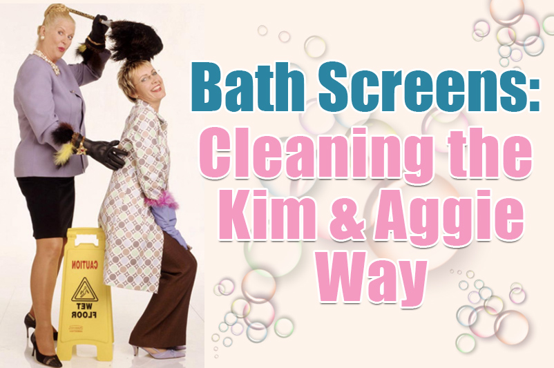 an image showing kim and aggie and is part of the cleaning bath screen article by heatandplumb.com