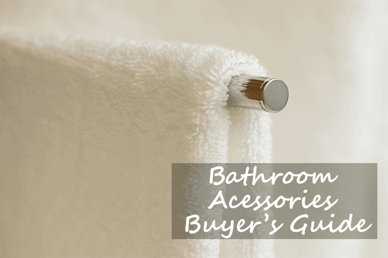 A bathroom accessories guide from heatandplumb.com