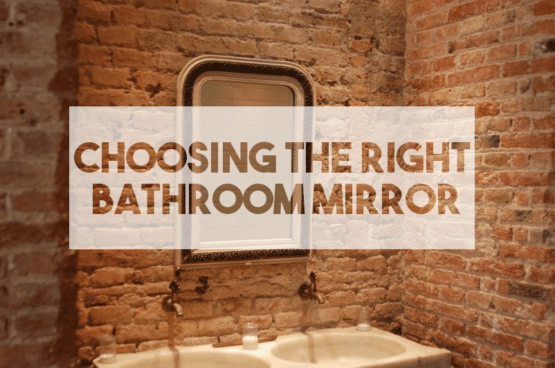 Choosing the Right Bathroom Mirror