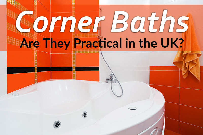Are corner baths practical in the british bathrooms? This image is part o the article by heatandplumb