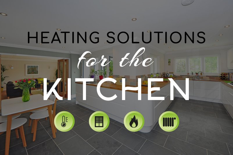 Heating Solutions for the Kitchen