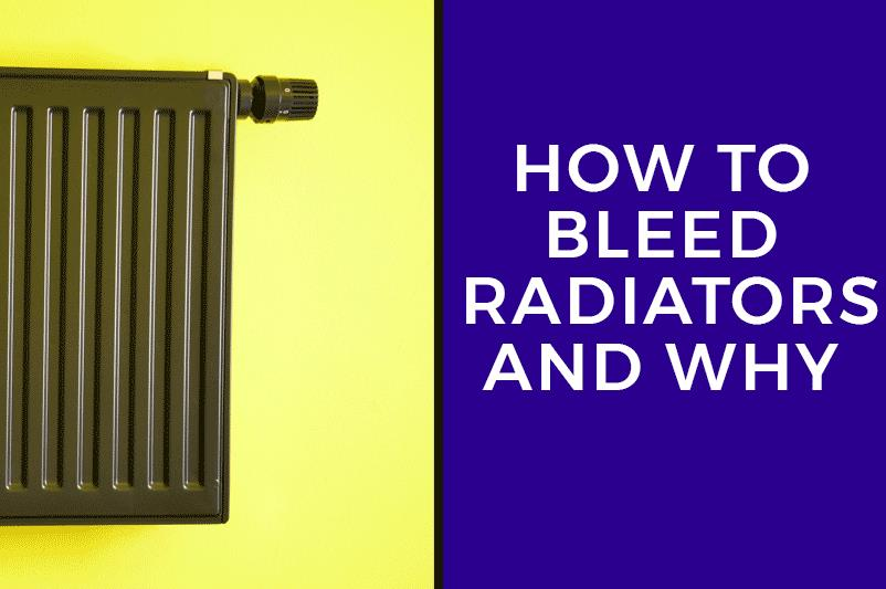 How to Bleed Radiators and Why