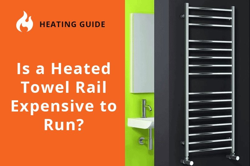 Is a Heated Towel Rail Expensive to Run?