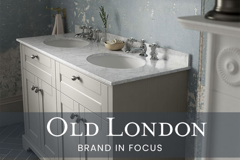 Old London - Brand in Focus