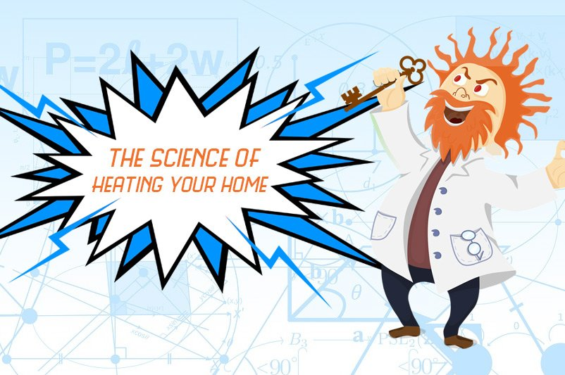 the science of heating your home