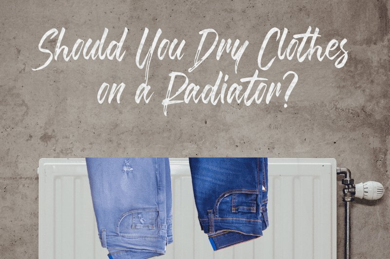 Should You Dry Clothes on a Radiator?