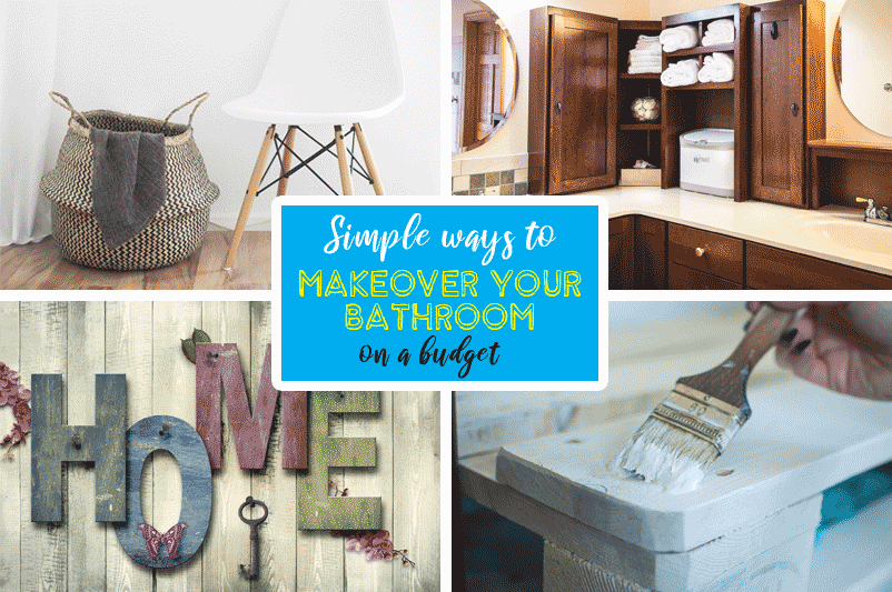 Simple Ways to Make Over your Bathroom on a Budget