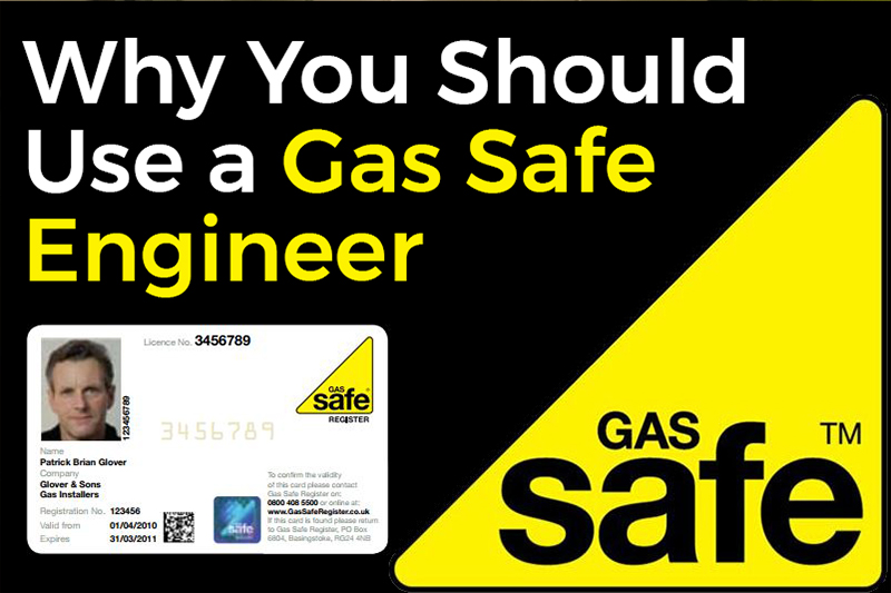 Why You Should Use A Gas Safe Engineer
